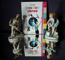 "LOT ""PASSION DANSE(encyclopédie jeunesse)+2 FIGURINES"
