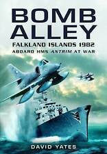 BOMB ALLEY: Aboard HMS Antrim at war-ExLibrary