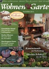 Wohnen & Garten 2015 November,Herbstblumen,Martinsgans Essen,Rosen/Kürbis Deko