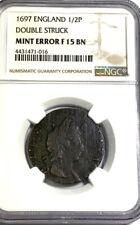 1697 England 1/2 Penny MINT ERROR DOUBLE STRUCK NGC F15 BN