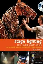 The Stage Lighting - The Technicians Guide: An On-The-Job Reference Tool Perfor