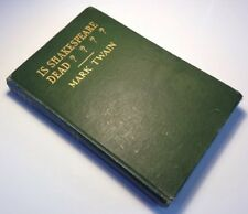 Is Shakespeare Dead? Mark Twain, 1909 First Edition