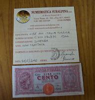 BANCONOTA LIRE 100 ITALIA TURRITA 1944 conservazione SUPERBA SUBALPINA