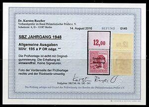 SBZ Nr: 195 a P OR ndgz Postfrisch Befund KW 250 M€  - Bilder im Angebot--#