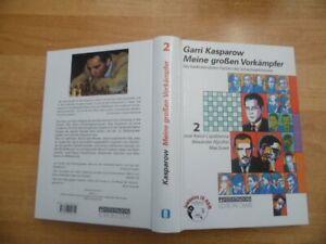 Garri Kasparow Meine großen Vorkämpfer Band 2 Capablanca & Aljechin & Euwe