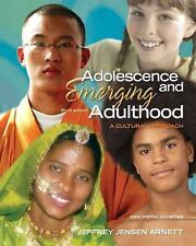 Adolescence and Emerging Adulthood: A Cultural Approach (3rd Edition), Arnett, J