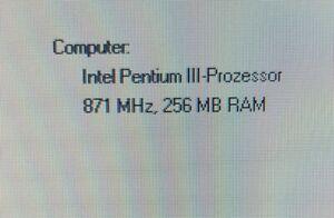 Pentium III 871 MHz 256 MB RAM.