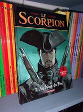 Le scorpion tome 7 : au nom du père - Ed Originale 2006 - BD