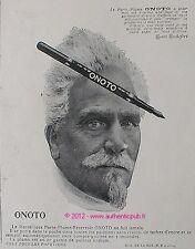 PUBLICITE ONOTO STYLO PORTE PLUME HENRI ROCHEFORT DE 1909 FRENCH ADVERT PEN