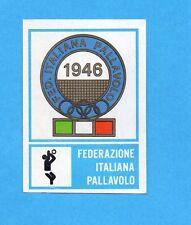 CAMPIONI dello SPORT 1973/74-Figurina n.279- PALLAVOLO -STEMMA FEDERAZIONE-Rec