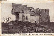 GUERRE 14-18 WW1 SOMME L'ECHELLE-SAINT-AURIN 199 ce qui reste de l'église écrite