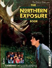 Northern Exposure Book (A Channel Four book),Louis Chunovic