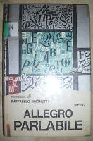 BRIGNETTI - ALLEGRO PARLABILE - ED:RIZZOLI - ANNO:1965  (KT)