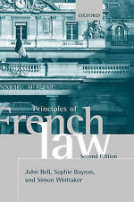 Principles of French Law by John Bell, Simon Whittaker, Sophie Boyron...