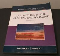 Law And Ethics In The Business Environment - by Halbert