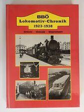 Helmut Griebl Josef Otto Slezak Hans Sternahrt BBÖ Lokomotiv Chronik 1923 1938