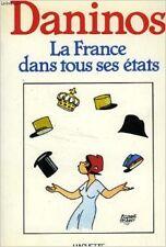 Pierre Daninos - La France dans tous ses états - 1985 - Broché