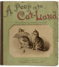 A PEEP INTO CAT-LAND LIFE SKETCHES BY CONSTANCE E HOWELL FIRST EDITION HB 1890
