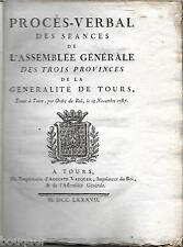 Procès-Verbal Assemblée Générale des Trois Provinces Généralité de TOURS 1787