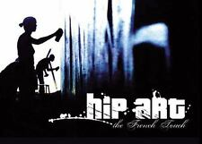 Hip Art: The French Touch (Design Book), , , Very Good, 2004-06-28,