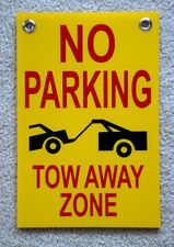 No Parking Tow Away Zone 8X12 Plastic Coroplast Sign with Grommets (2 color) New