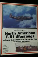 North American F 51 Mustangs  Aerofax Datagraph 1 Reference Book