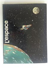 Rare album cartonné L'espace Chromos Timbre Tintin Funcken Mittei Weinberg