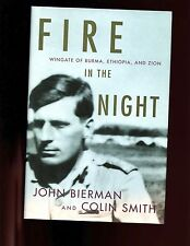 Fire in the Night: Wingate of Burma, Ethiopia, and Zion, Bierman,1st US HBdj  VG