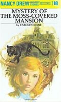 The Mystery at the Moss-Covered Mansion (Nancy Drew Mystery Stories, No. 18) by