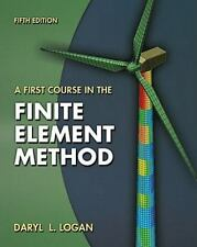 4DAYS DELIVERY- A First Course in the Finite Element Method, 5th Int'l ed -Logan