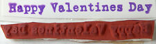 "Rubber Stamp Happy Valentine's Day Typewriter Style Unmounted 2.25"" Long"