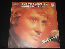 "JOHNNY HALLYDAY   SP 45T 7""   LE BON TEMPS DU ROCK'N'ROLL   1979"