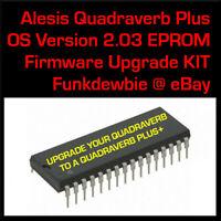 Alesis QuadraVerb to QuadraVerb+ Plus v2.03 EPROM Firmware Upgrade KIT / New ROM