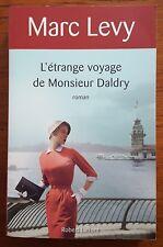 ♦ Marc LEVY - L'étrange voyage de Monsieur Daldry - Robert Laffont - Avril 2011