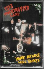 1313 Mockingbird Lane - Have Hearse Will Travel (Audio cassette) Psychobilly NEW