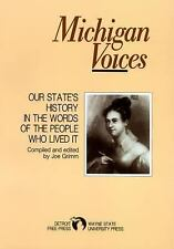 Michigan Voices: Our State's History in the Words of the People Who Lived It Gr