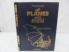 1990 OF PLANES AND MEN Yves Marc From Eole to Hermes 100 years Toulouse   B275