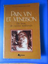 Livre Gastronomie Cuisine Médiévale Pain Vin et Veneison Hieatt Butler EO 1977