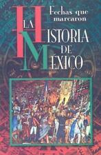 Fechas que Marcaron la Historia de Mexico (Spanish Edition)-ExLibrary