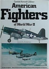 AMERICAN FIGHTER AIRCRAFT OF WW II, 1982 BOOK (F4 CORSAIR, P-51 MUSTANG CVR