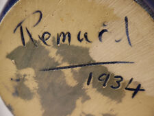 """""""VERY RARE""""      """"REMUED""""SIGNED REMUED 1934""""     EARLY SERIES193L"""