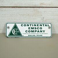 "Vintage CONTINENTAL EMSCO Company Porcelain Sign Sheet & Tube TEXAS ** 9""x 3"" **"