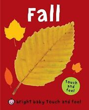 Bright Baby Touch and Feel Fall-ExLibrary