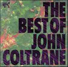 JOHN COLTRANE The Best Of CD BRAND NEW Recorded Live In Europe 1963