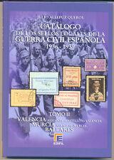 """TOMO II """"CATALOGO DE LOS SELLOS LOCALES DE LA GUERRA CIVIL ESPAÑOLA"""""""