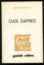 ABBATTISTA GIOVANNI OASI ZAFFIRO GASTALDI 1963 POETI D'OGGI PRIMA EDIZIONE