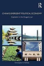 China's Emergent Political Economy: Capitalism in the Dragon's Lair (Routledge S