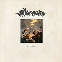 Drown, The Drown - Dispossession [New Vinyl]