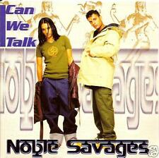 NOBLE SAVAGES - can we talk CDS!! eurodance 1998 RARE!!