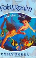 The Third Wish (Fairy Realm No. 3) by Emily Rodda